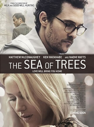 MoVI Operator Sam Nuttmann - Los Angeles, LA - film, movie - The Sea Of Trees - poster
